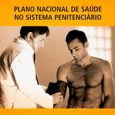 Foto: Reprodução / Cartilha do Plano Nacional de Saúde no Sistema Penitenciário - Ministério da Saúde
